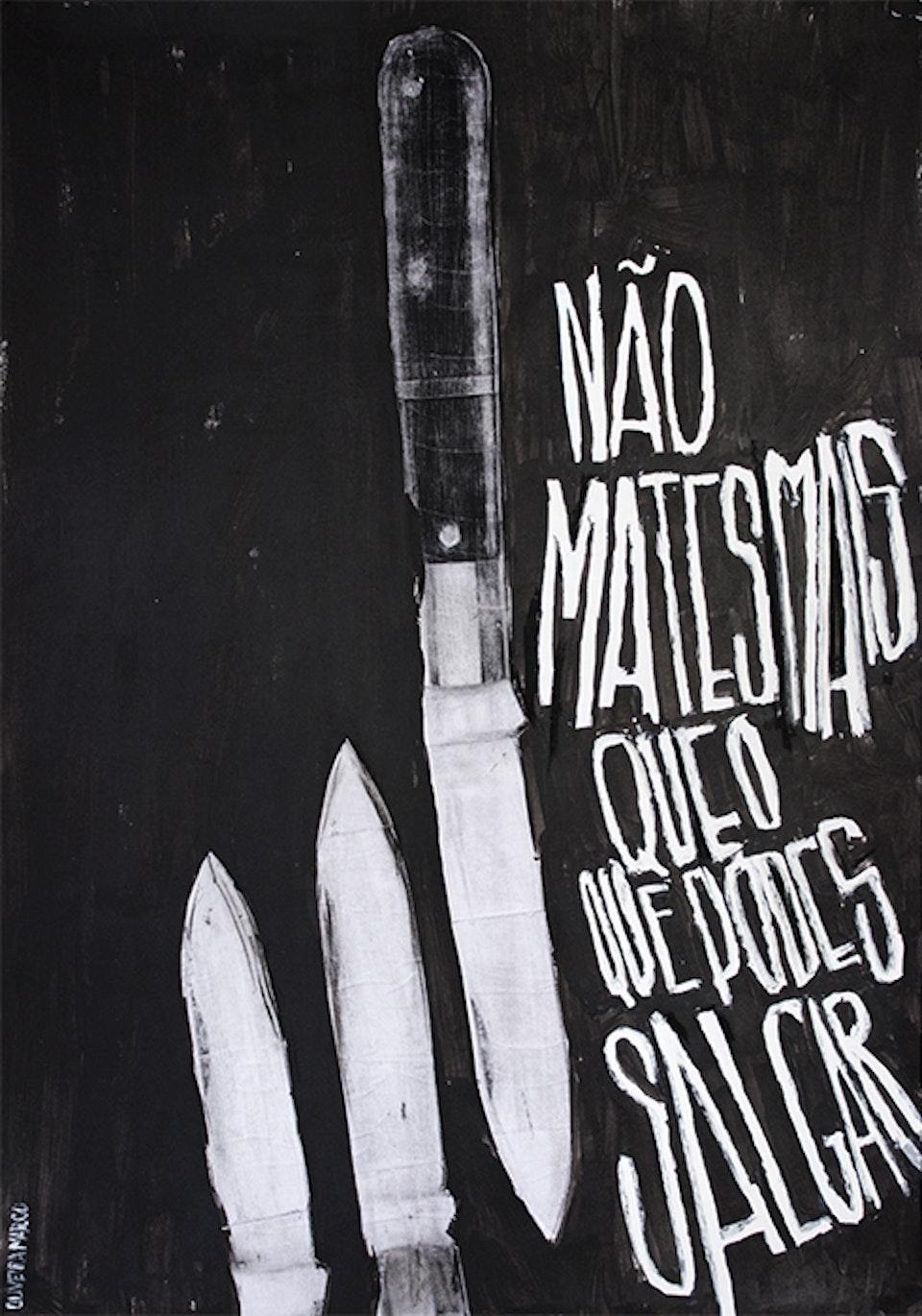 """Oliveira Marco """"70x100"""" - Oliveira Marco 70x100 """"Não Mates Mais Que o Que Podes Salgar"""" 70x100 cm Acrílico Sobre Tela"""