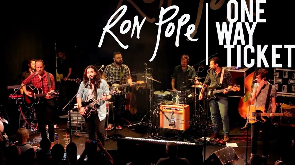 Ron Pope: One Way Ticket