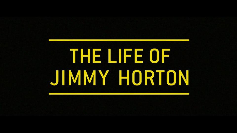 The Life of Jimmy Horton