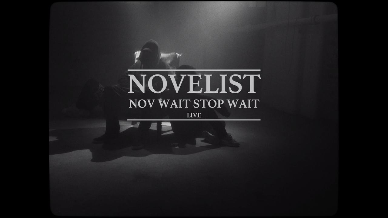 Novelist - Nov Wait,  Stop Wait -