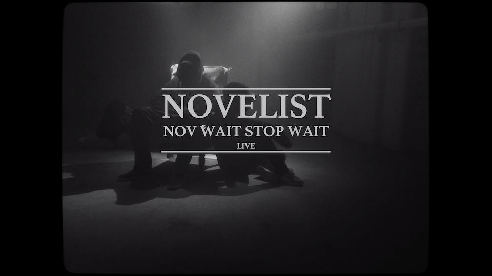Novelist - Nov Wait,  Stop Wait