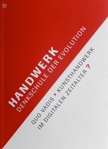 Handwerk - Denkschule der Evolution