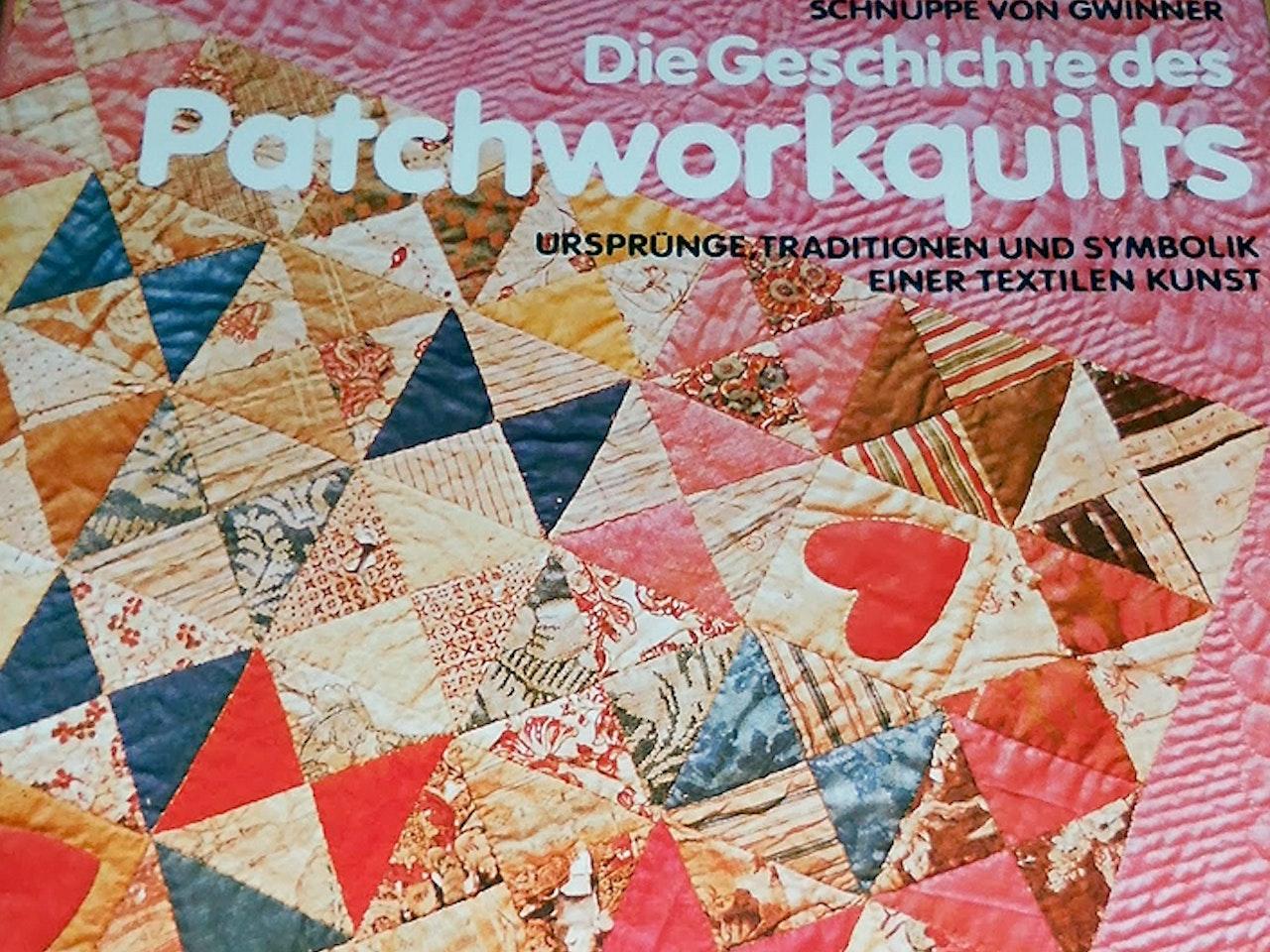Die Geschichte des Patchworkquilts