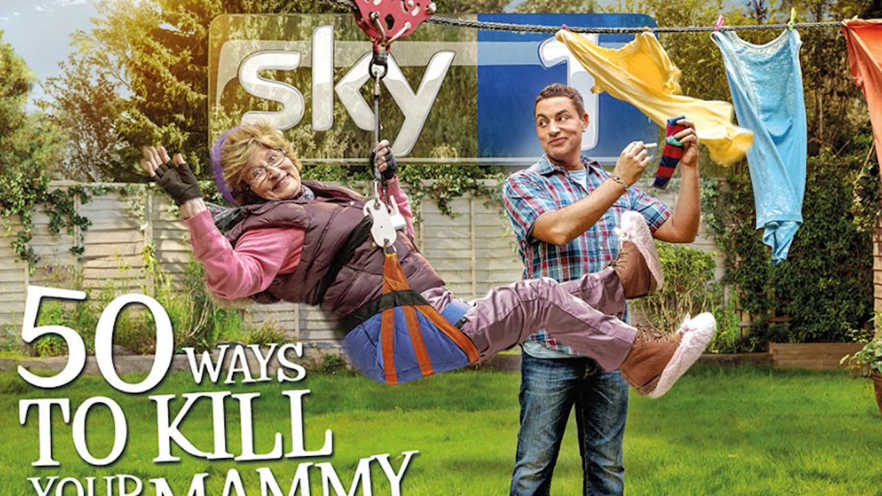 Sky1 - 50 Ways To Kill Your Mammy