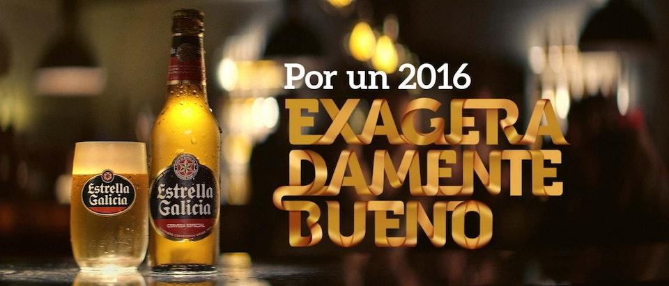 """Estrella Galicia """"Por un 2016 exageradamente bueno"""" Cámbiame"""