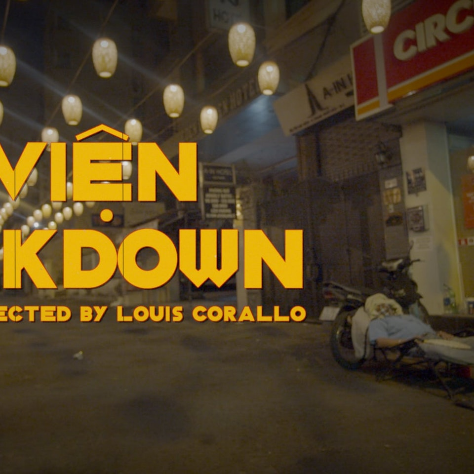 DIRECTOR: DOCUMENTARIES The Bùi Viện Lockdown : Corona Virus Trailer