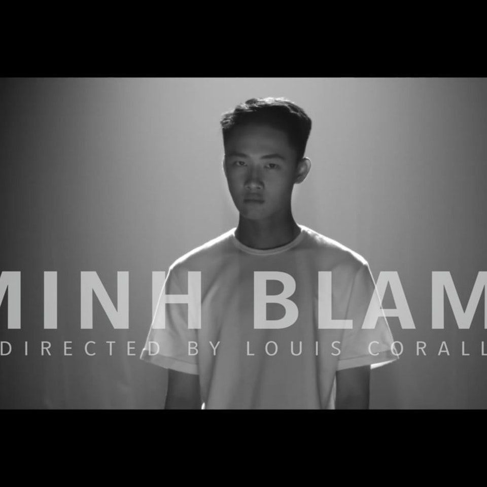 CINEMATOGRAPHY MINH BLAME - Debut music video