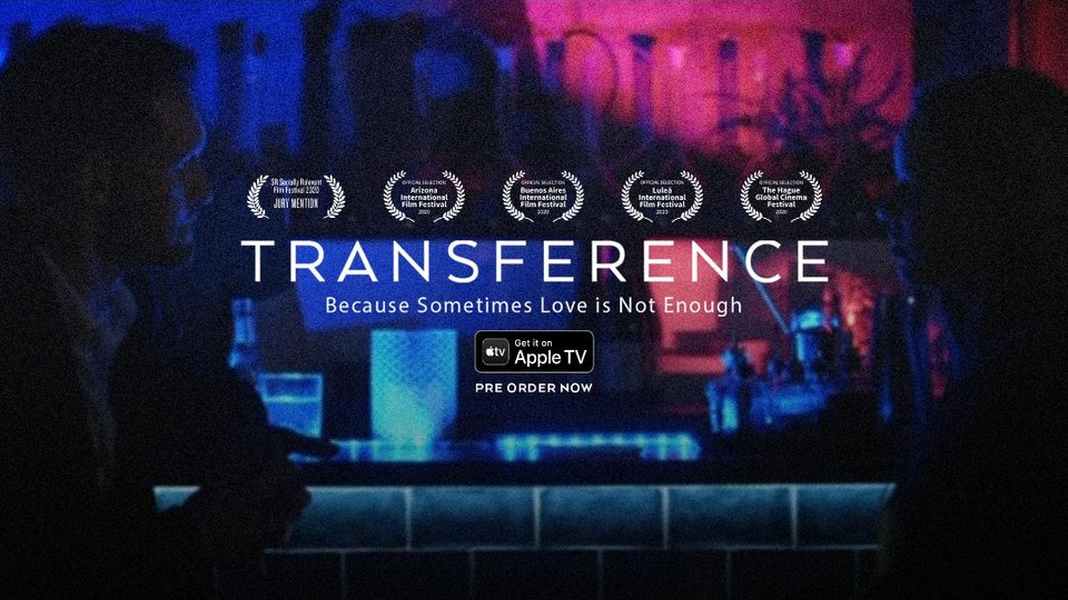'Transference' - 104 mins. Drama / Feature