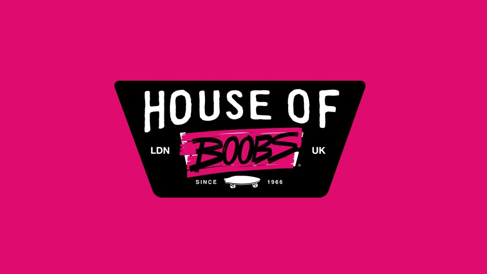 House of Boobs.