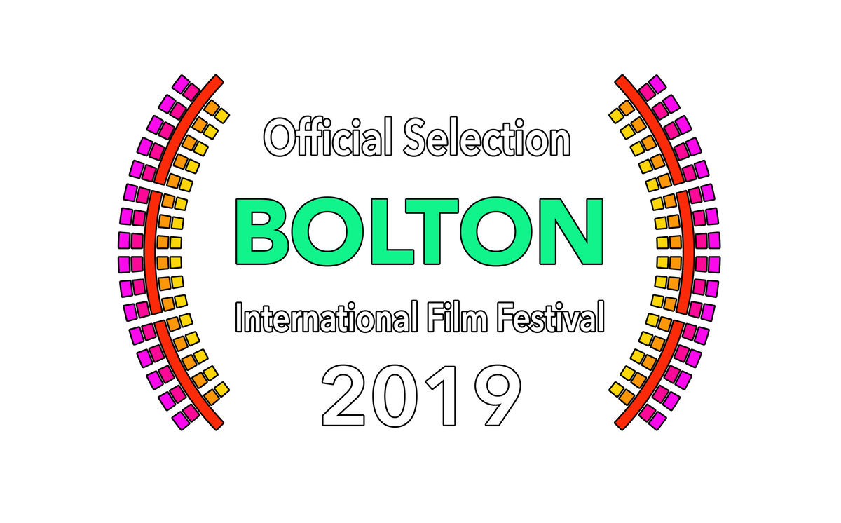 Official Selection Bolton International Film Festival