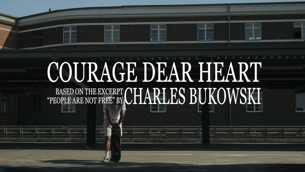 Courage Dear Heart -