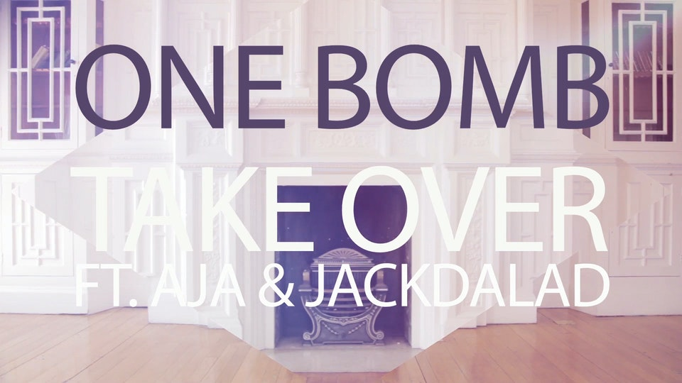 One Bomb feat. Aja & JDL - Take Over