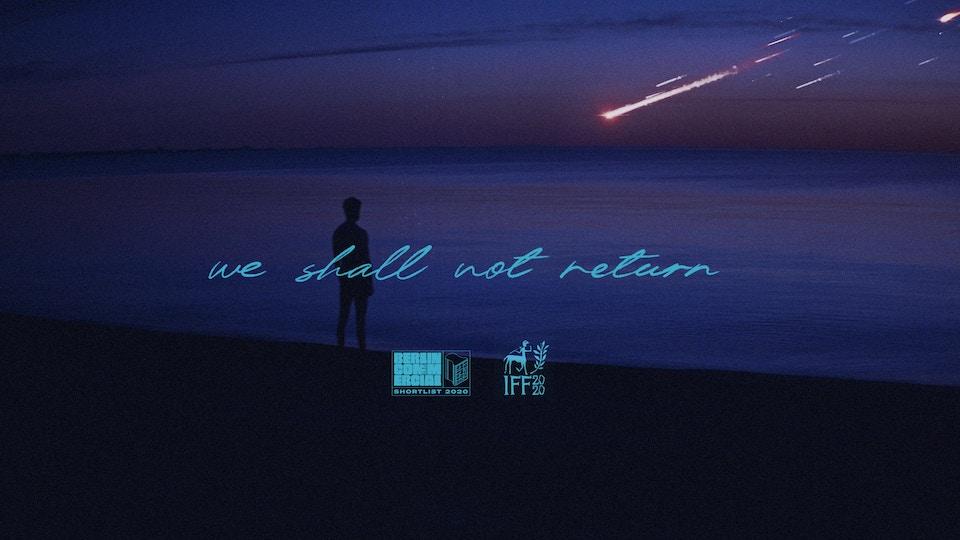 We Shall Not Return