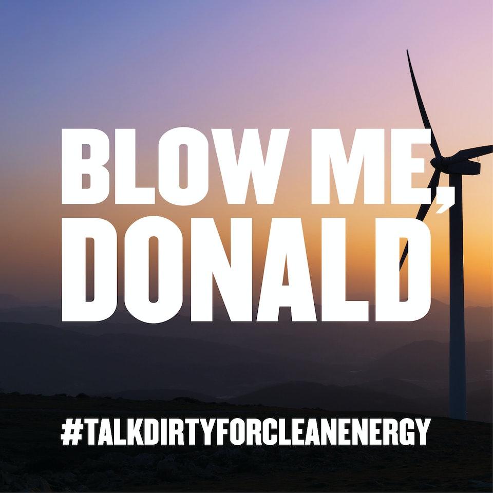 Talk Dirty for Clean Energy 49ed28c0691ffd3f