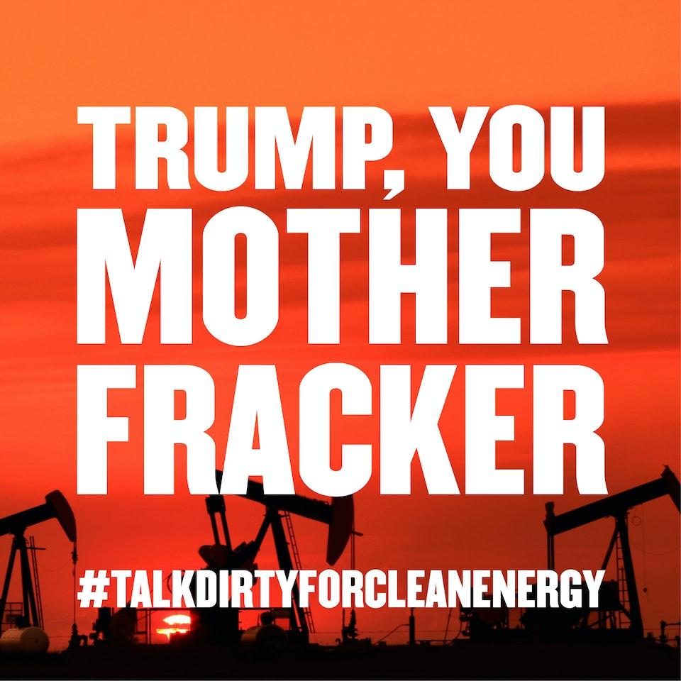 Talk Dirty for Clean Energy cef79bfa156f7606