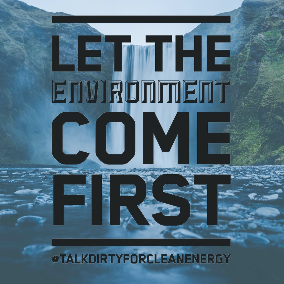 Talk Dirty for Clean Energy first