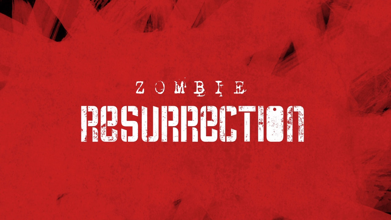Zombie Resurrection -