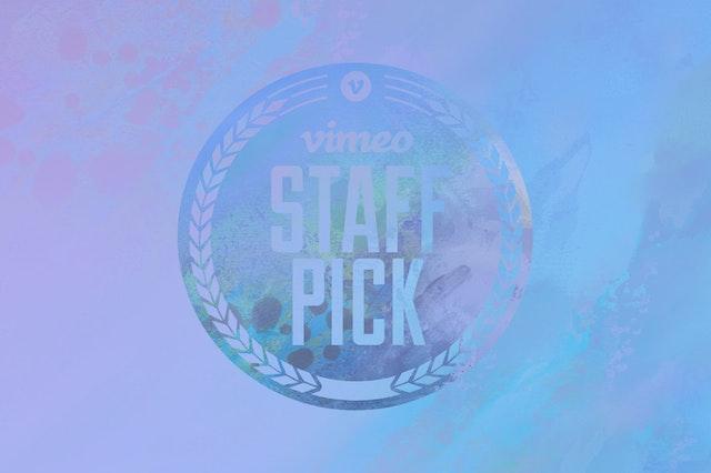 Vimeo Staff Picks Volume 4