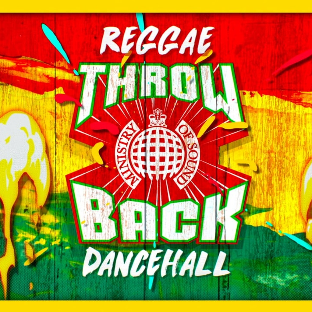 Ministry Of Sound - Throwback Reggae Dancehall