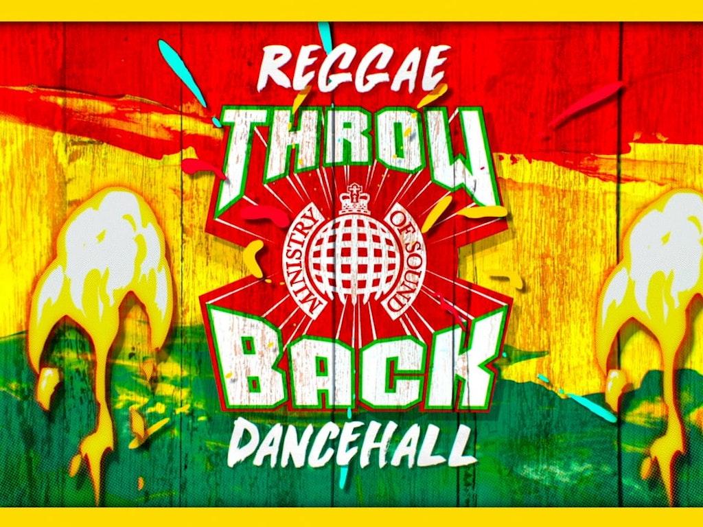 Ministry Of Sound - Throwback Reggae Dancehall