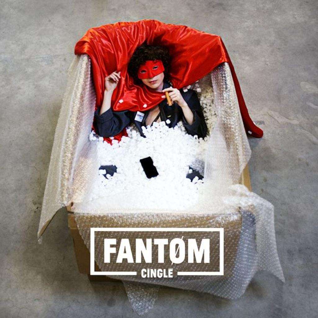 FANTØM - Cinglé