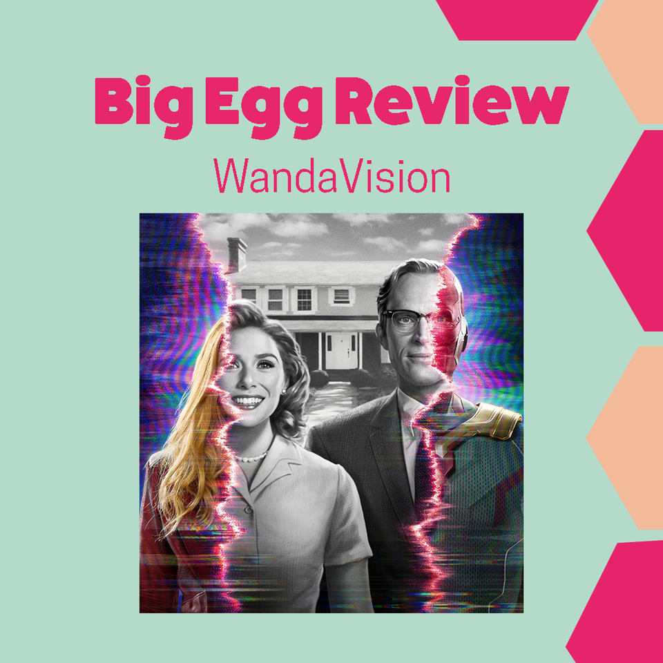 Big Egg Films - Video Production, Brighton. - BIG EGG REVIEW: WandaVision