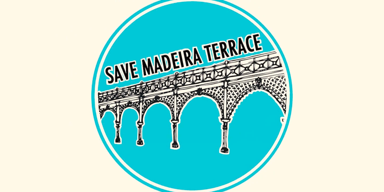 Save Madeira Terrace