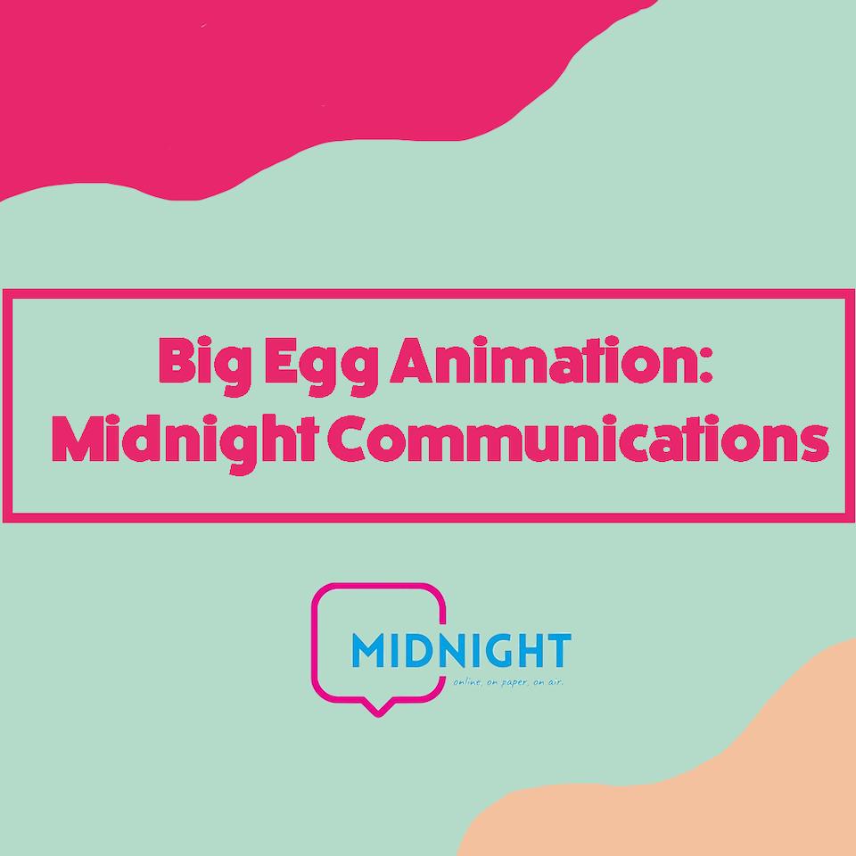 Big Egg Films - Video Production, Brighton. - Big Egg Animation: Midnight Communications