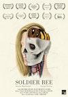 Soldier Bee (Multi-award winning short film 2016)
