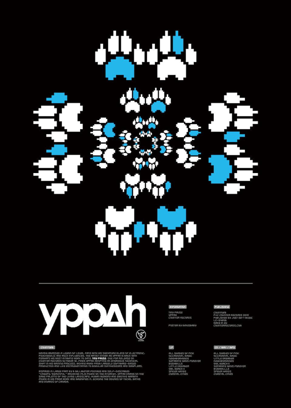 "Yppah ""Tiny Pause"" yppah_x_minusbaby-tiny_pause-poster_[example]"
