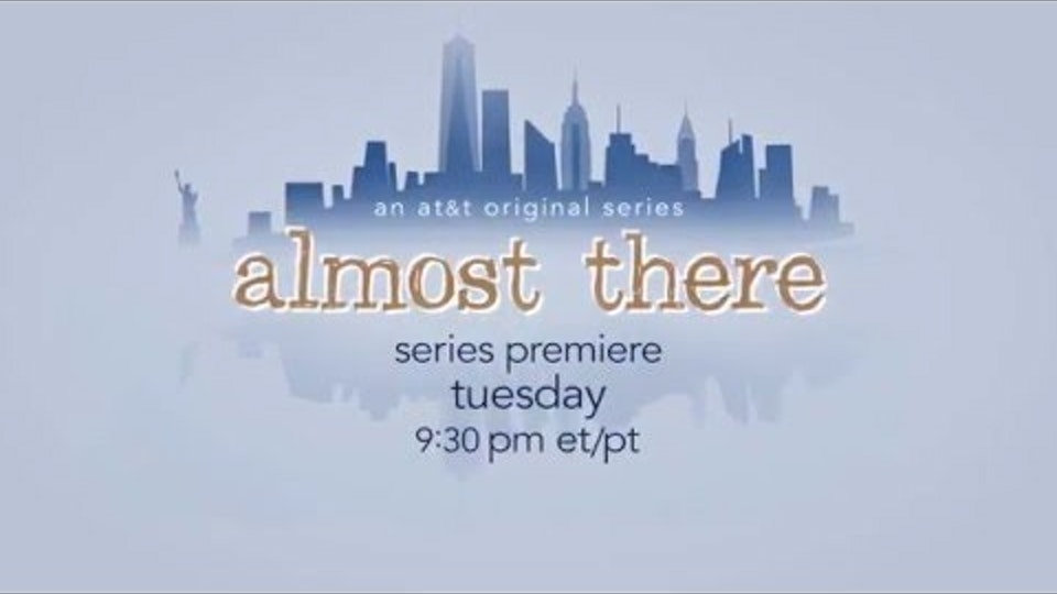 Almost There / AT&T Entertainment -