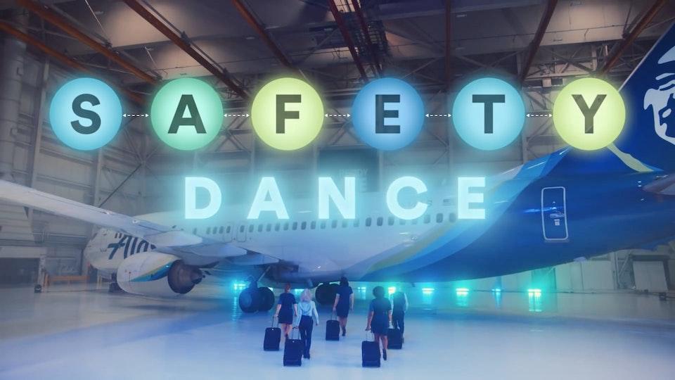 """Alaska Airlines """"Safety Dance"""""""