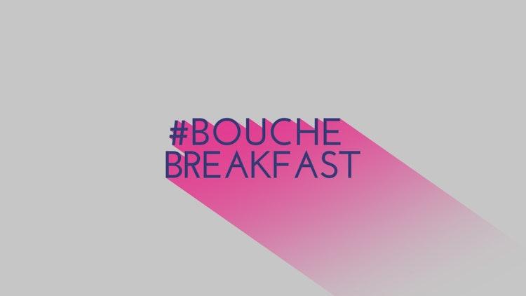 Bouche Breakfast: Creating Impact with B2B Video
