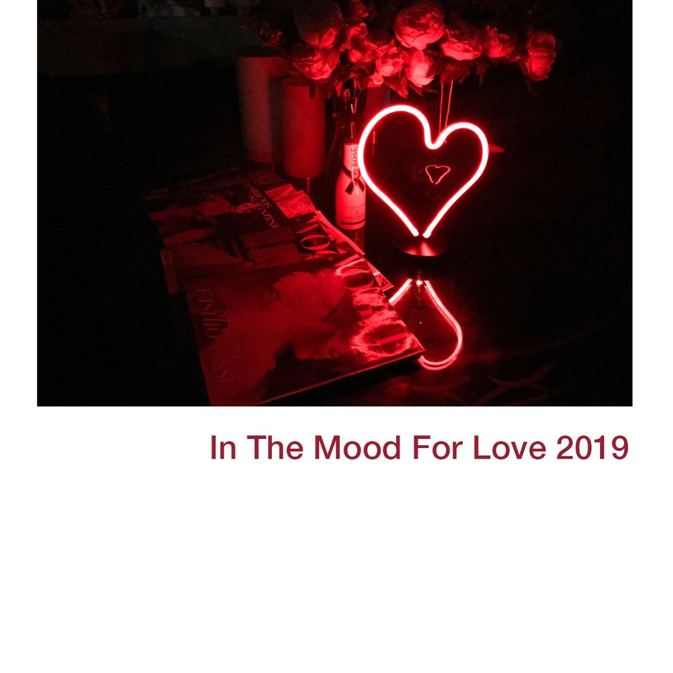 In The Mood For love Love 2019