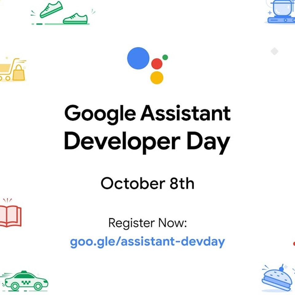 Google Assistant Developer Day - Announcing Google Assistant Developer Day 2020