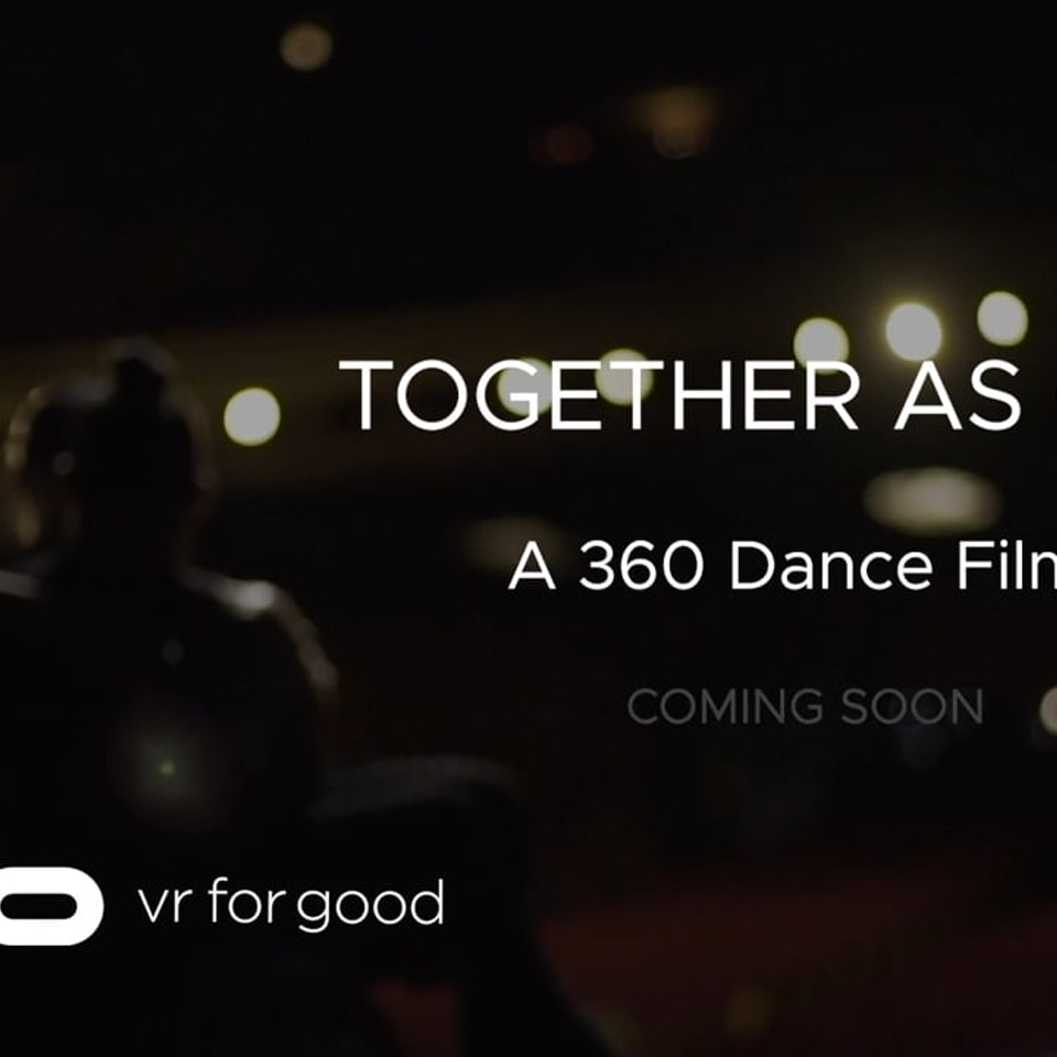 Together as One (Oculus VR for Good) Together as One - Teaser for 360 Dance Film