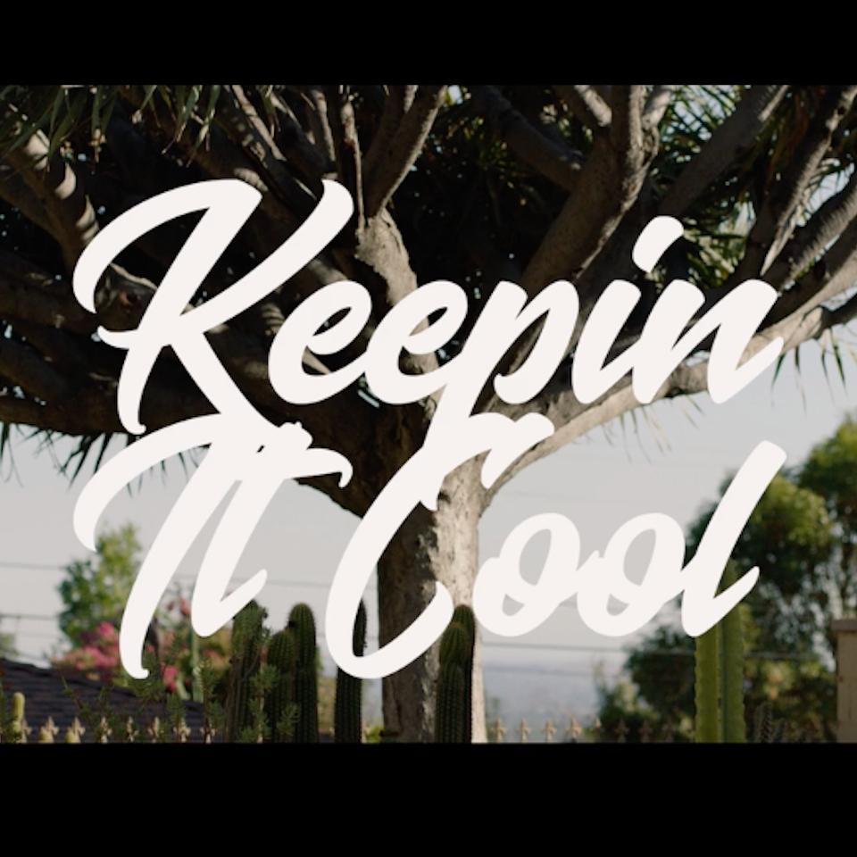 Keepin It Cool Music Video Keepin' It Cool Music Video