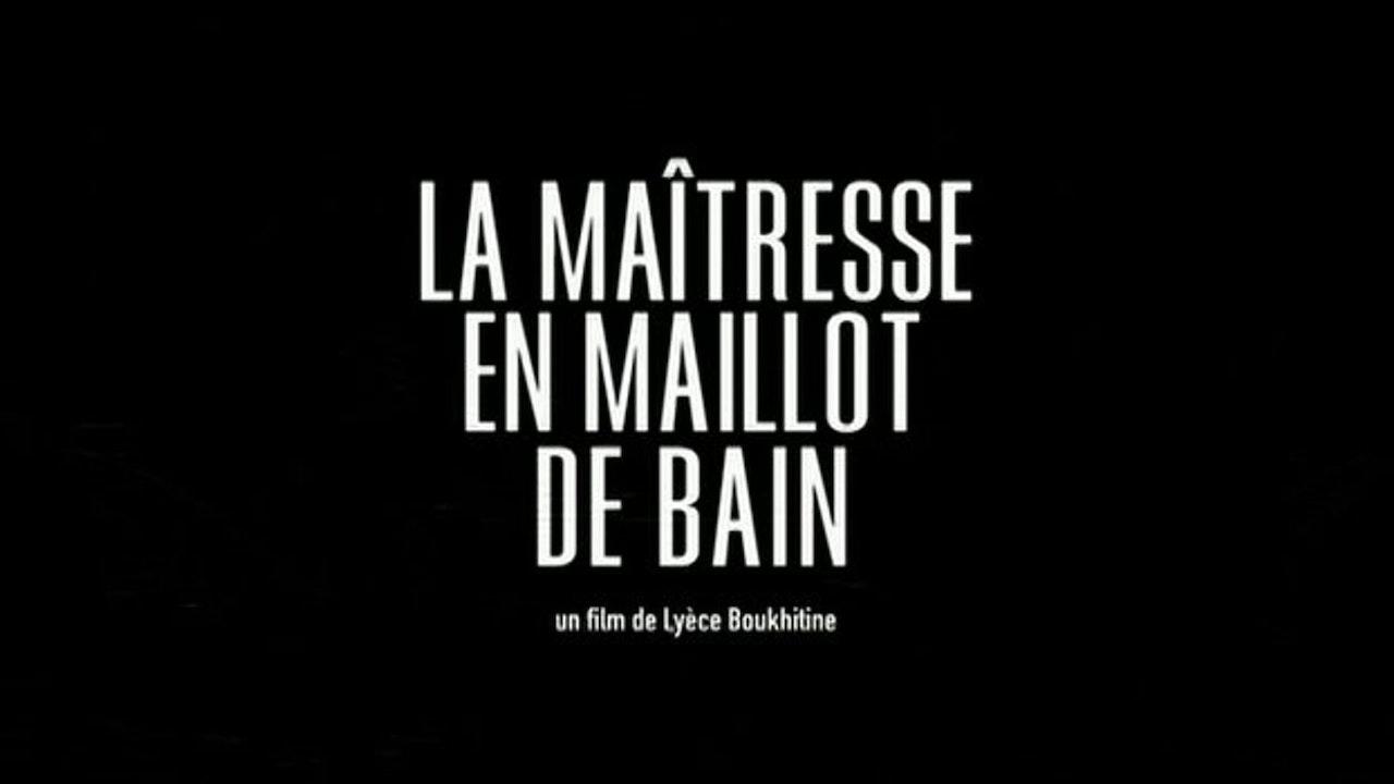LYECE - LA MAITRESSE EN MAILLOT DE BAIN