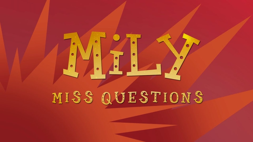 Mily Miss Questions - Season 2