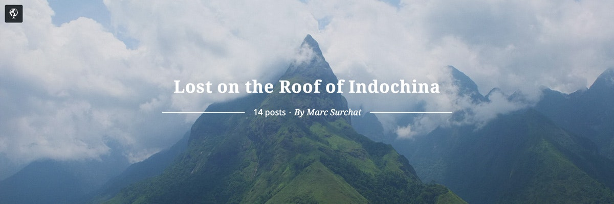 Lost on the roof of Indochina