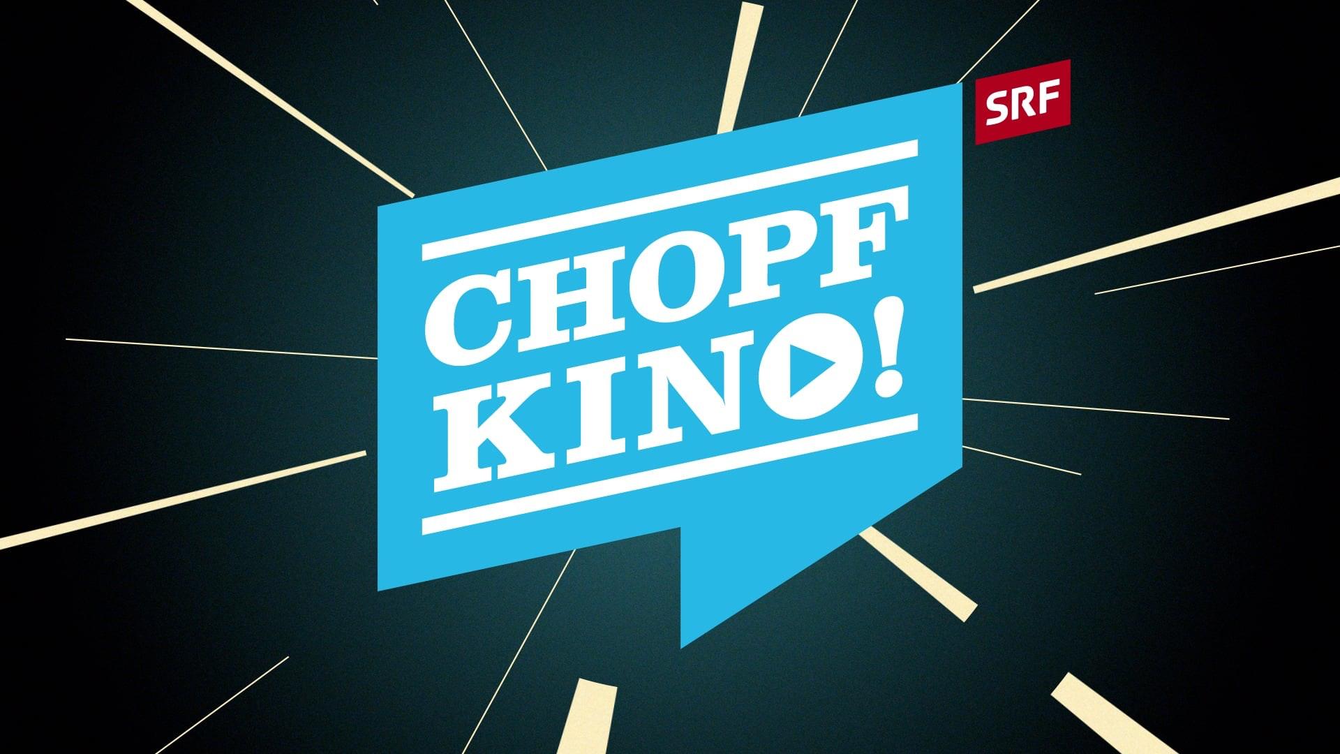 Chopfkino (SRF)