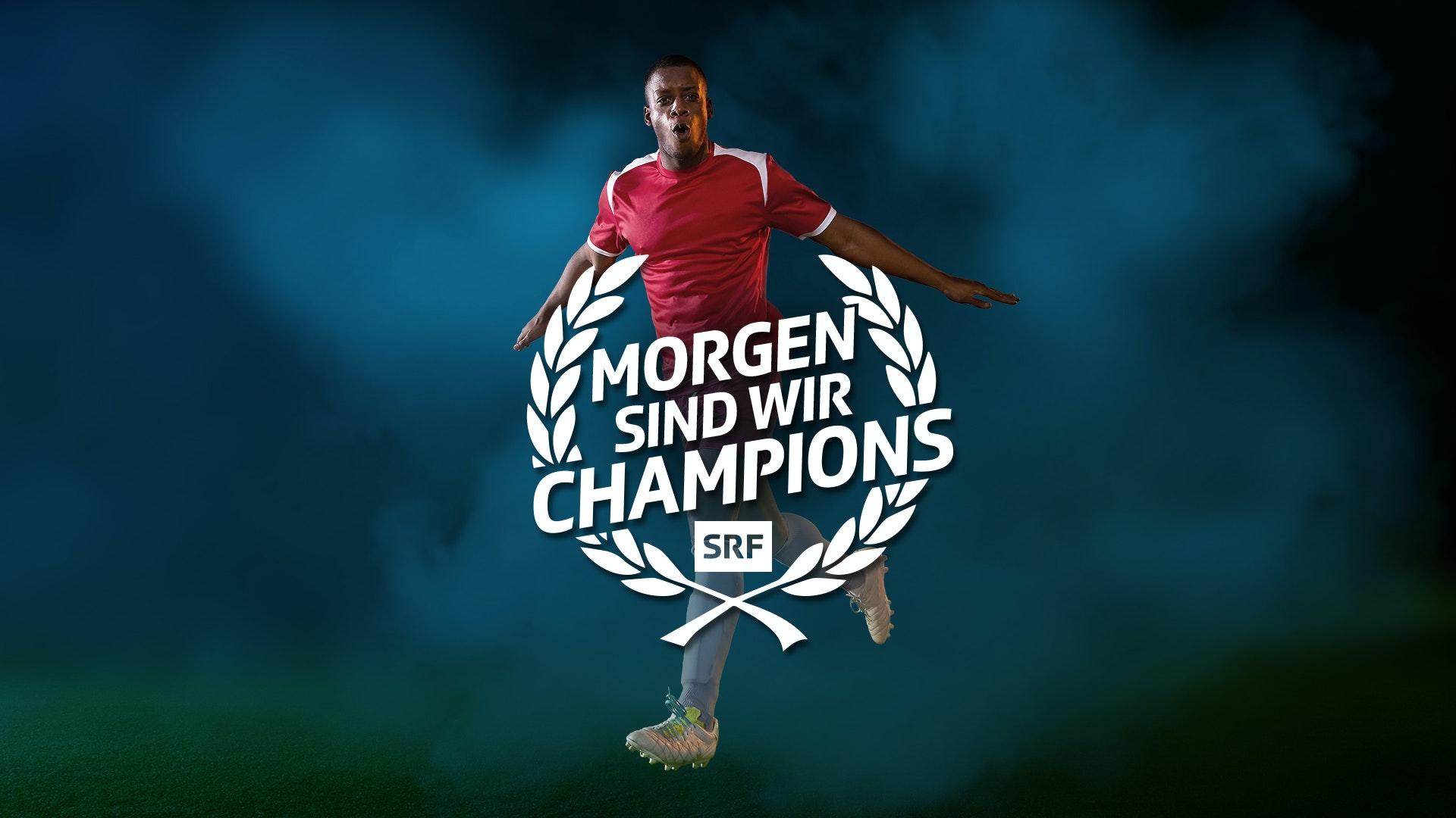Morgen sind wir Champions Fussball Mann 2 Keyvisual MASTER