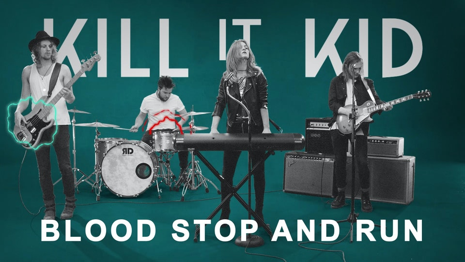 KILL IT KID | 'BLOOD STOP AND RUN'