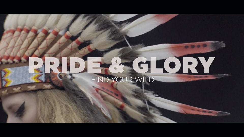 Pride&Glory 'Find Your Wild'