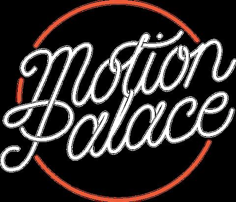 Motion Palace