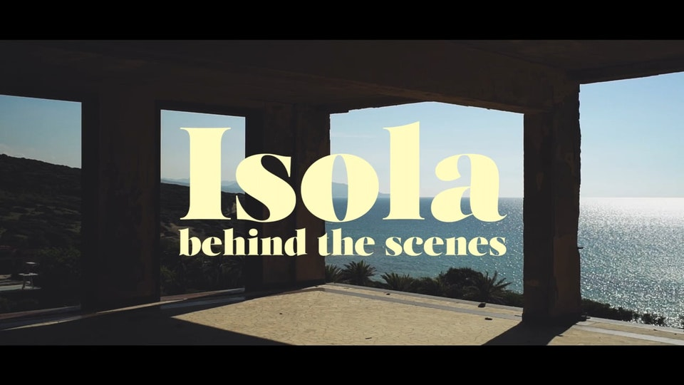 "BEHIND THE SCENES ISOLA ""Behind The Scenes"""