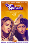 Independent Project Posters - Poster for Jamie Adams' film, Love Spreads, starring Eiza Gonzalez and Alia Shawkat.