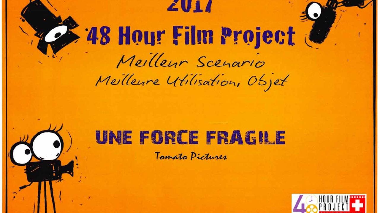 Une Force Fragile -