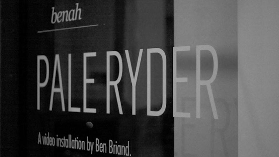 PALE RYDER EXHIBITION Pale_ryder_benah_ben_briand