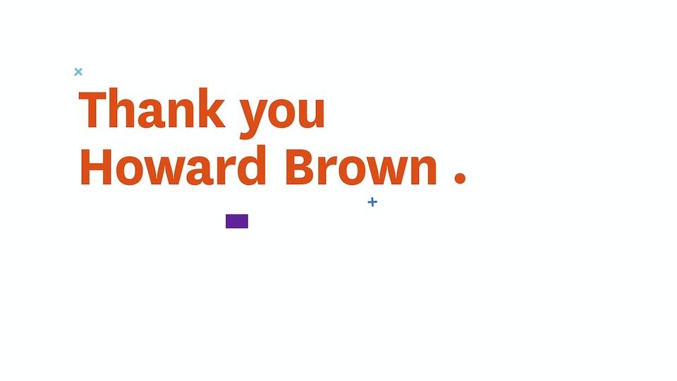 Howard Brown Case Study